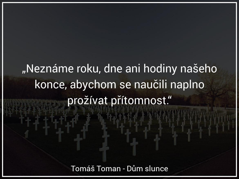 Tomáš Toman - Dům slunce