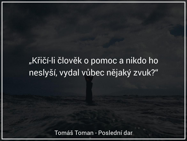 Tomáš Toman - Poslední dar