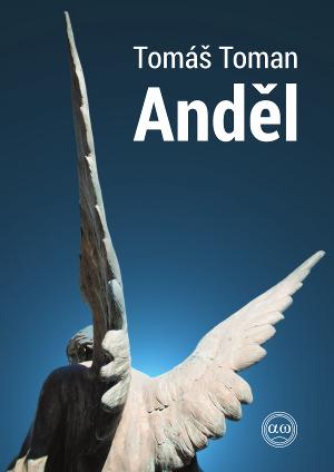 Tomáš Toman - Anděl